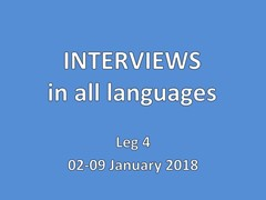 Interviews, all languages 02-09 January - Leg 4 week 1