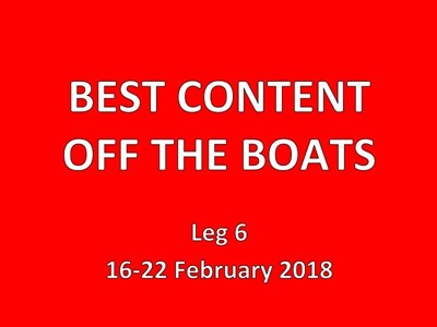 Best of boatfeeds 16-22 February Leg 6 week 2